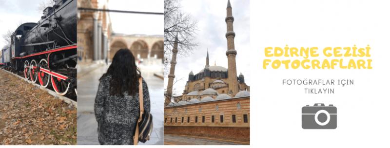 Edirne Gezilecek Yerler Fotoğrafları (1)